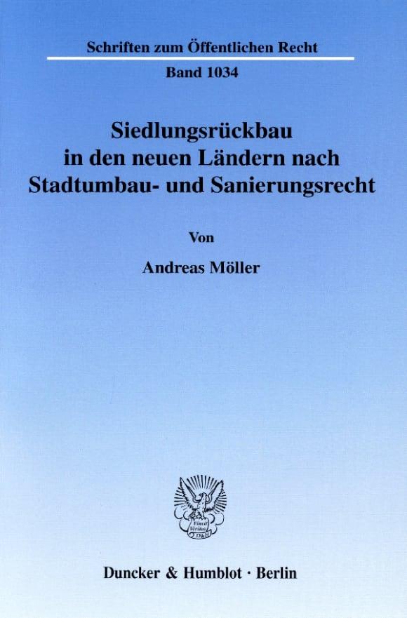 Cover Siedlungsrückbau in den neuen Ländern nach Stadtumbau- und Sanierungsrecht