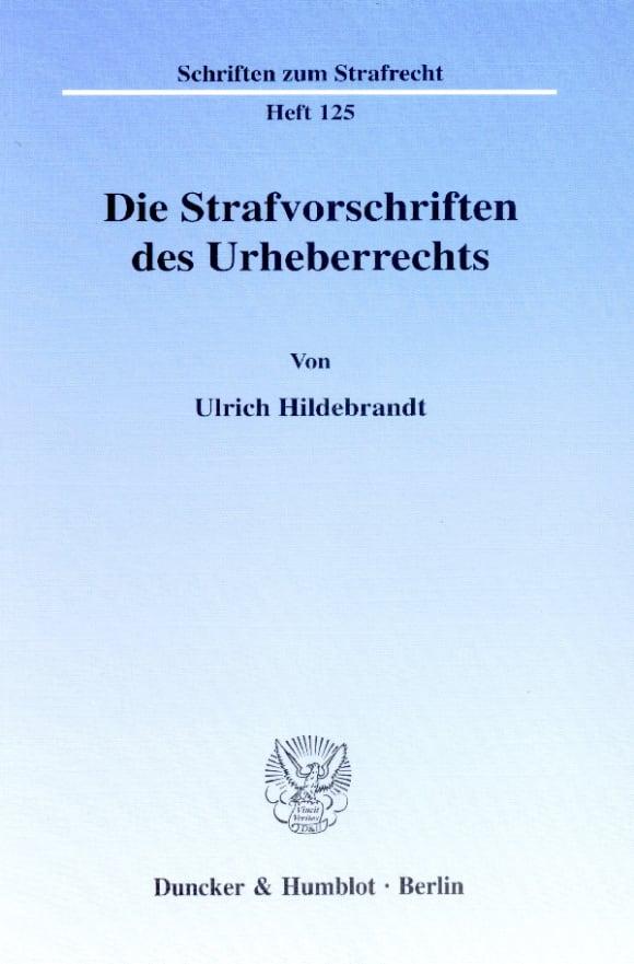 Cover Die Strafvorschriften des Urheberrechts
