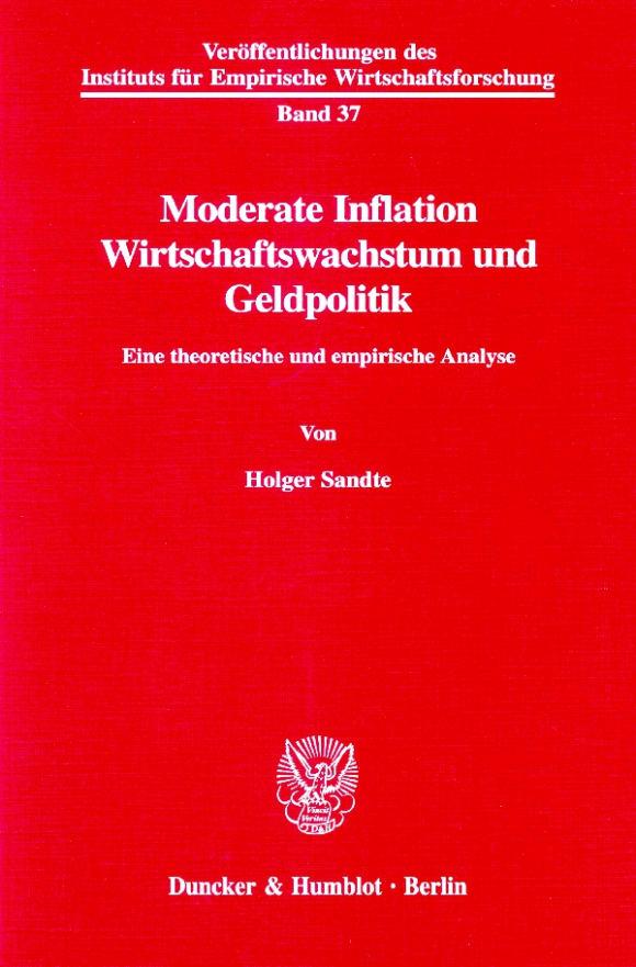 Cover Moderate Inflation, Wirtschaftswachstum und Geldpolitik
