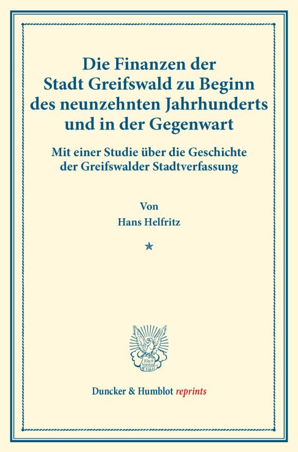 Cover Die Finanzen der Stadt Greifswald zu Beginn des neunzehnten Jahrhunderts und in der Gegenwart