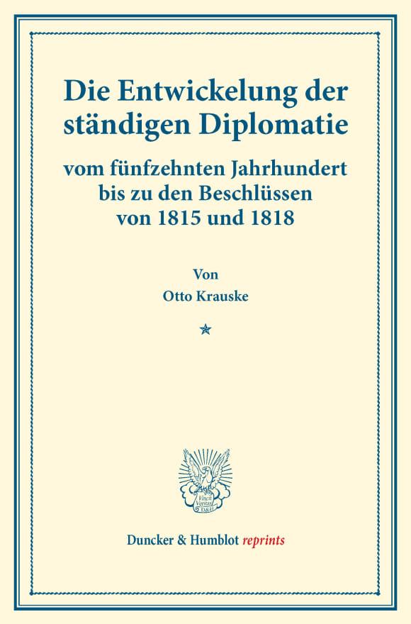 Cover Die Entwickelung der ständigen Diplomatie