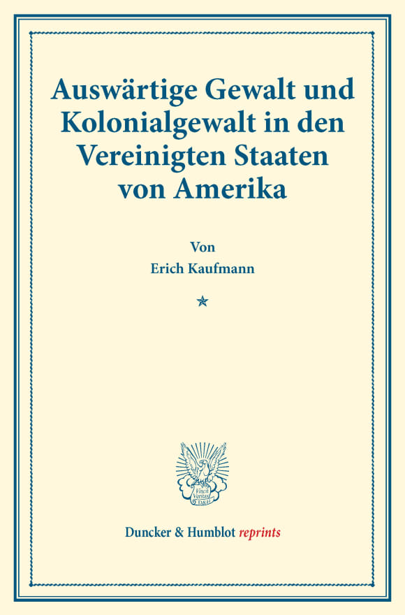 Cover Auswärtige Gewalt und Kolonialgewalt in den Vereinigten Staaten von Amerika