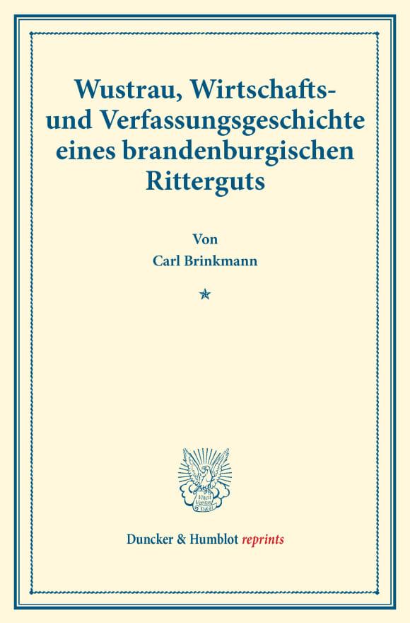 Cover Wustrau, Wirtschafts- und Verfassungsgeschichte eines brandenburgischen Ritterguts