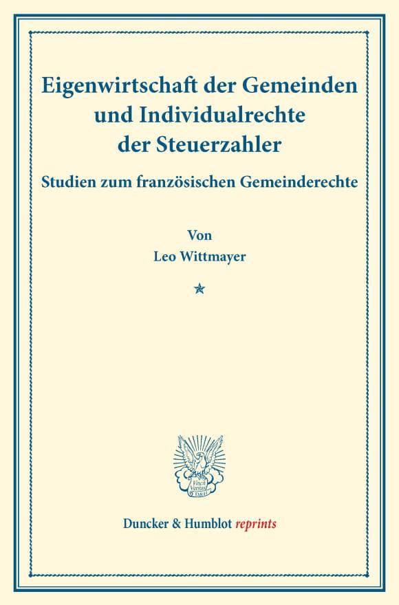Cover Eigenwirtschaft der Gemeinden und Individualrechte der Steuerzahler