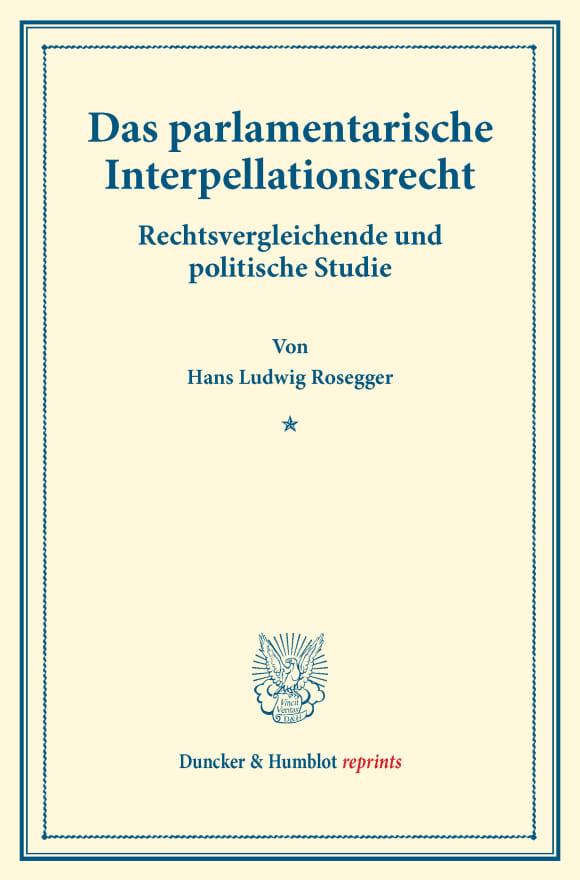 Cover Das parlamentarische Interpellationsrecht