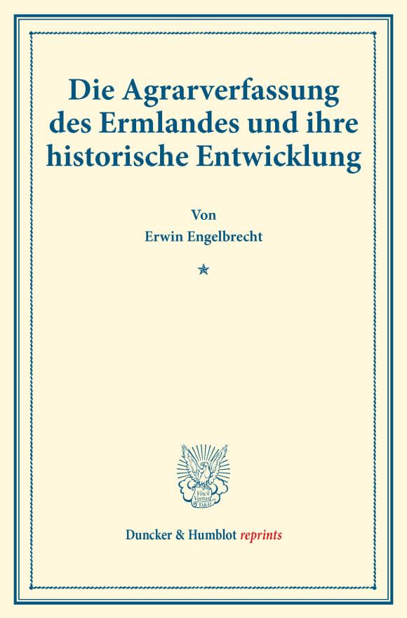 Cover Die Agrarverfassung des Ermlandes und ihre historische Entwicklung