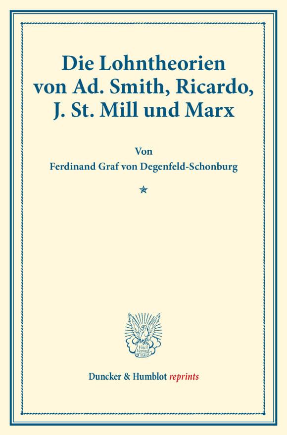 Cover Die Lohntheorien von Ad. Smith, Ricardo, J. St. Mill und Marx