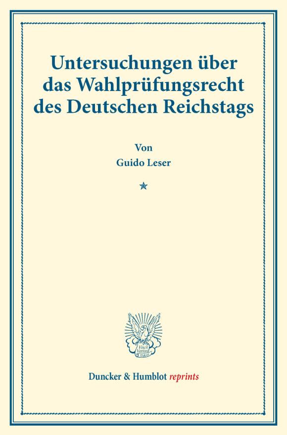 Cover Untersuchungen über das Wahlprüfungsrecht des Deutschen Reichstags