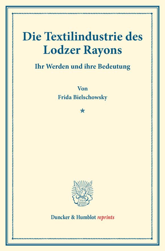 Cover Die Textilindustrie des Lodzer Rayons