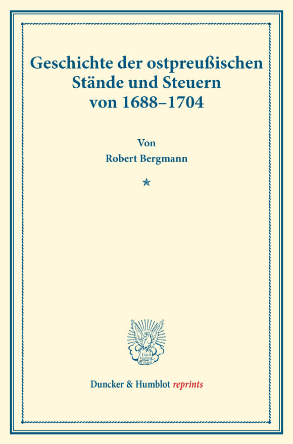 Cover Geschichte der ostpreußischen Stände und Steuern von 1688–1704