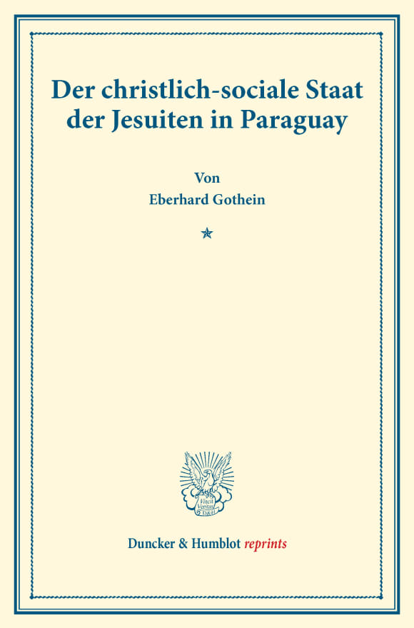Cover Der christlich-sociale Staat der Jesuiten in Paraguay