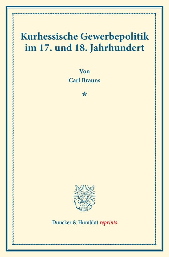 Cover Kurhessische Gewerbepolitik im 17. und 18. Jahrhundert