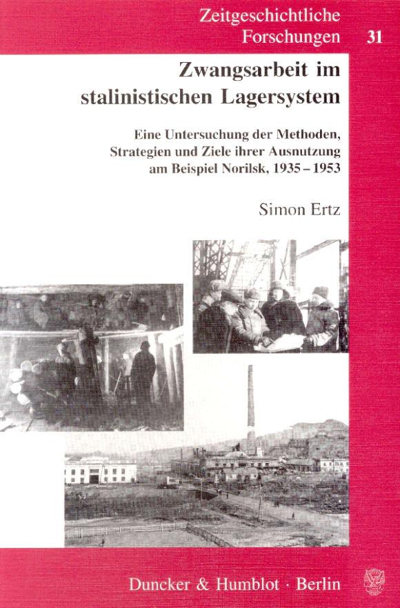 Cover Zwangsarbeit im stalinistischen Lagersystem