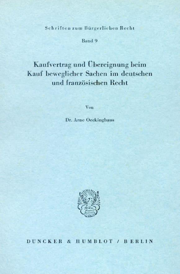 Cover Kaufvertrag und Übereignung beim Kauf beweglicher Sachen im deutschen und französischen Recht
