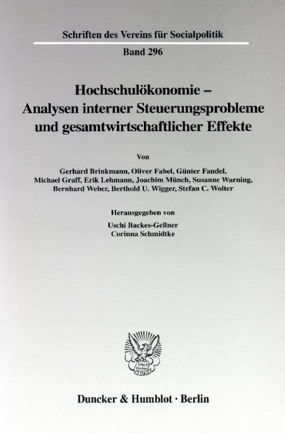 Cover Hochschulökonomie - Analysen interner Steuerungsprobleme und gesamtwirtschaftlicher Effekte