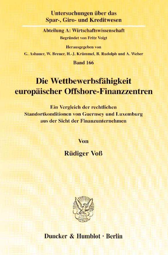 Cover Die Wettbewerbsfähigkeit europäischer Offshore-Finanzzentren