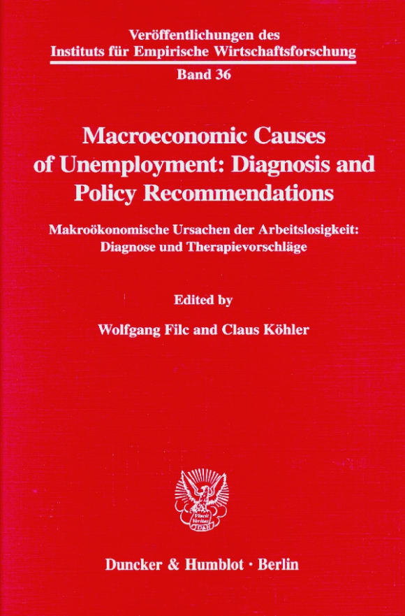 Cover Macroeconomic Causes of Unemployment: Diagnosis and Policy Recommendations /