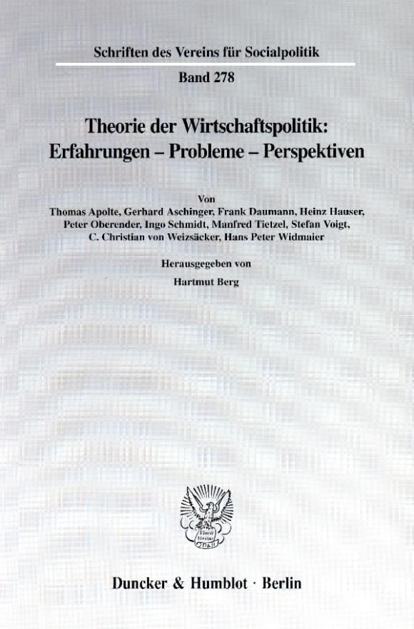 Cover Theorie der Wirtschaftspolitik: Erfahrungen - Probleme - Perspektiven