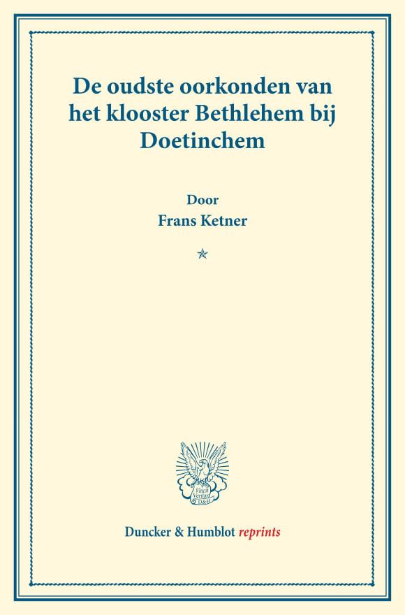 Cover De oudste oorkonden van het klooster Bethlehem bij Doetinchem