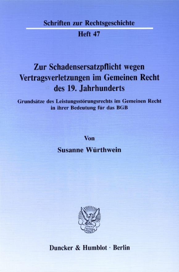 Cover Zur Schadensersatzpflicht wegen Vertragsverletzungen im Gemeinen Recht des 19. Jahrhunderts