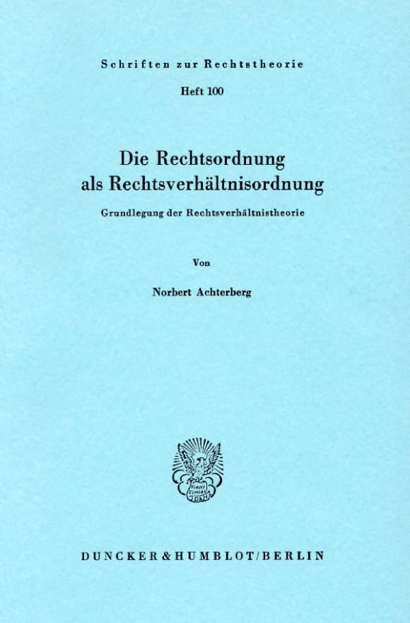 Cover Die Rechtsordnung als Rechtsverhältnisordnung