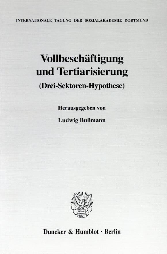 Cover Vollbeschäftigung und Tertiarisierung