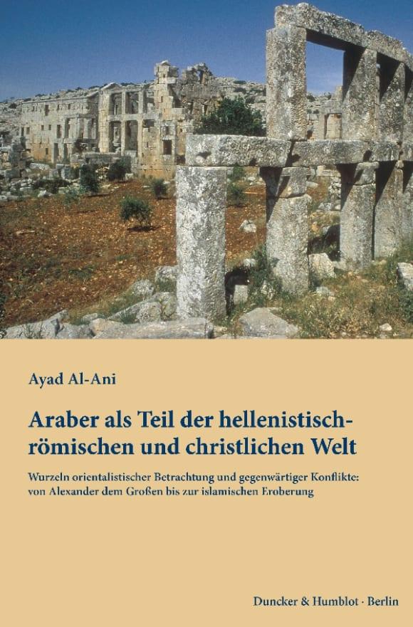 Cover Araber als Teil der hellenistisch-römischen und christlichen Welt