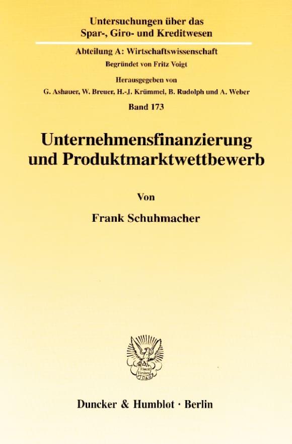 Cover Unternehmensfinanzierung und Produktmarktwettbewerb