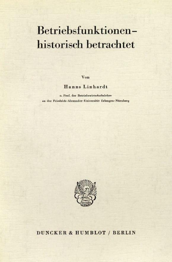 Cover Die historische Komponente der funktionalen Betriebswirtschaftslehre