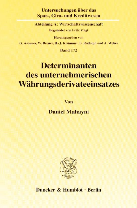 Cover Determinanten des unternehmerischen Währungsderivateeinsatzes