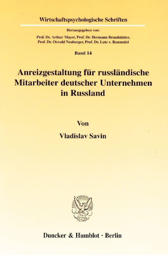 Cover Anreizgestaltung für russländische Mitarbeiter deutscher Unternehmen in Russland