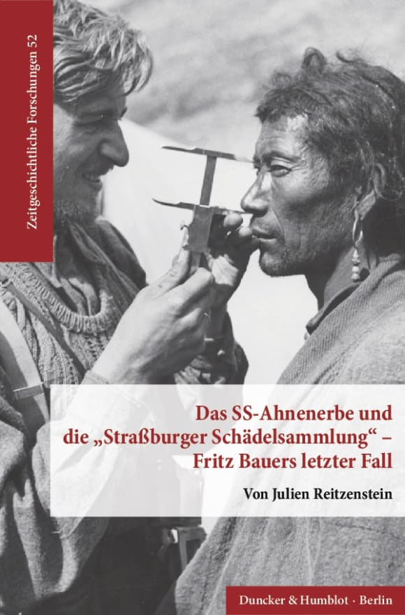 Cover Das SS-Ahnenerbe und die »Straßburger Schädelsammlung« – Fritz Bauers letzter Fall