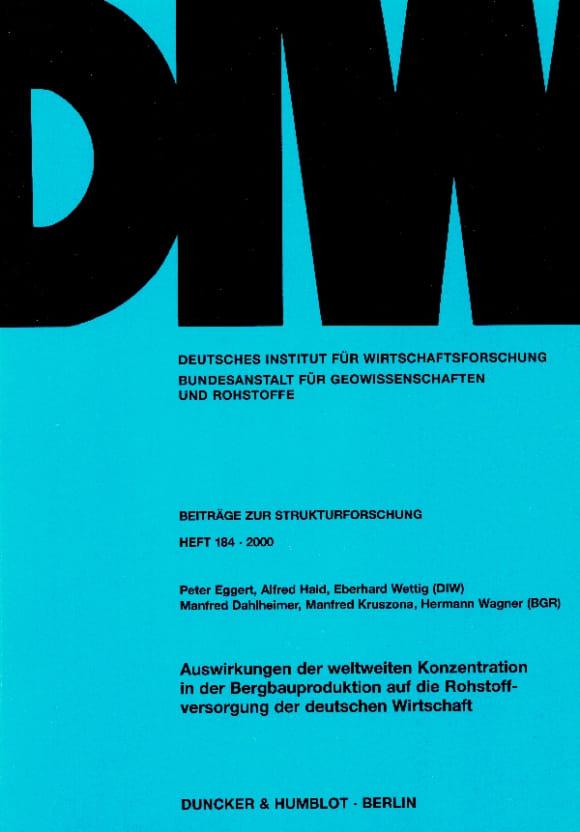 Cover Auswirkungen der weltweiten Konzentration in der Bergbauproduktion auf die Rohstoffversorgung der deutschen Wirtschaft