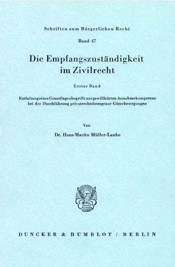 Cover Die Empfangszuständigkeit im Zivilrecht