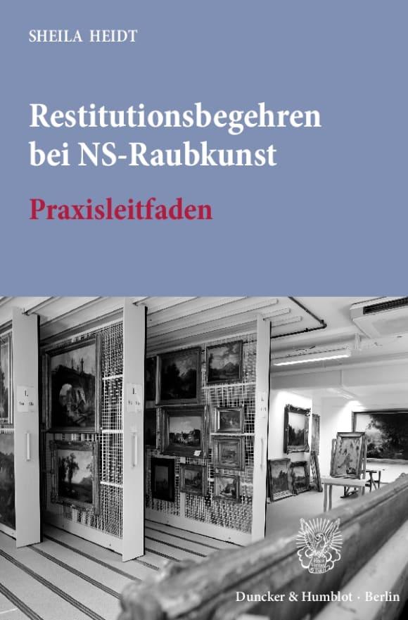 Cover Restitutionsbegehren bei NS-Raubkunst