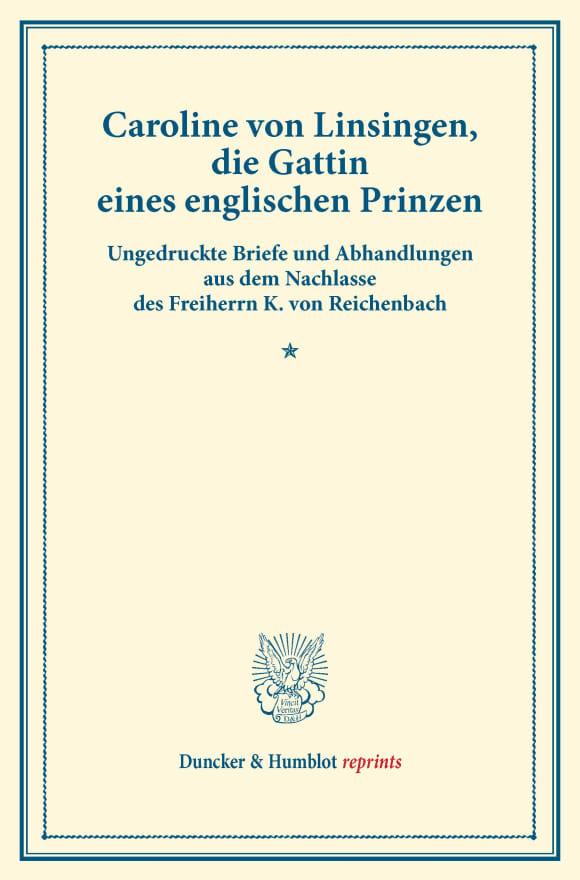 Cover Caroline von Linsingen, die Gattin eines englischen Prinzen