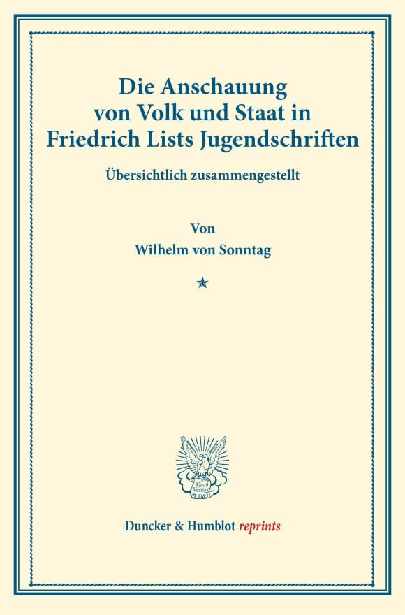 Cover Die Anschauung von Volk und Staat in Friedrich Lists Jugendschriften