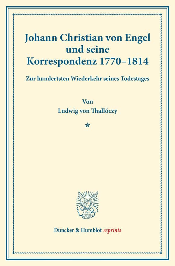 Cover Johann Christian von Engel und seine Korrespondenz 1770–1814