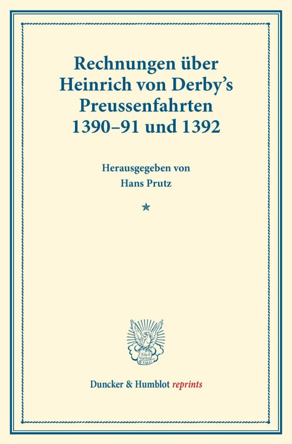 Cover Rechnungen über Heinrich von Derby's Preussenfahrten 1390–91 und 1392