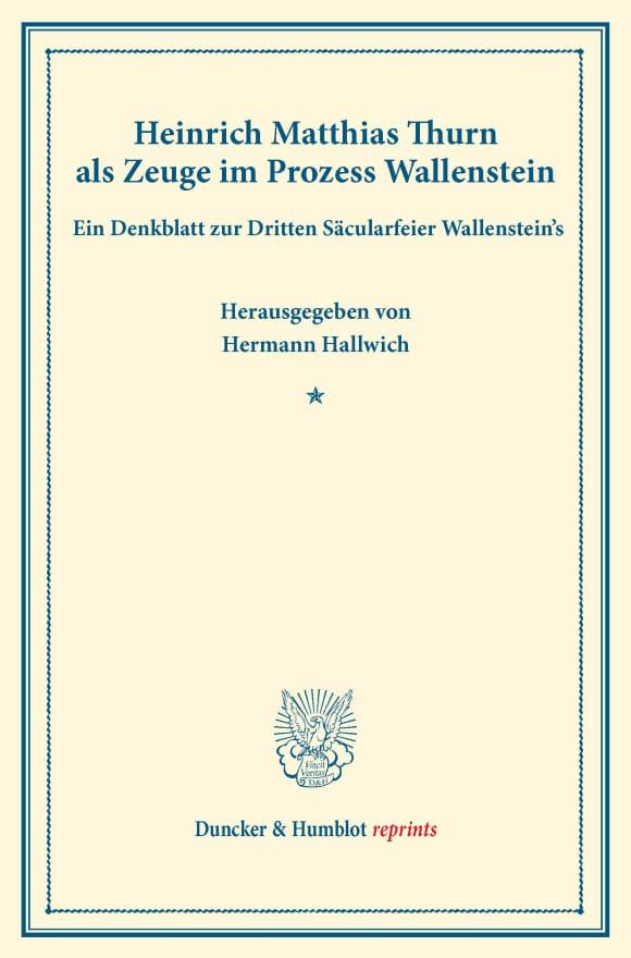 Cover Heinrich Matthias Thurn als Zeuge im Prozess Wallenstein