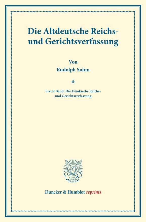 Cover Die Altdeutsche Reichs- und Gerichtsverfassung