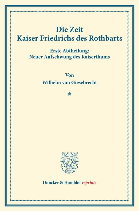 Cover Die Zeit Kaiser Friedrichs des Rothbarts