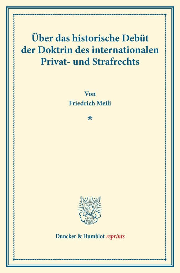 Cover Über das historische Debüt der Doktrin des internationalen Privat- und Strafrechts