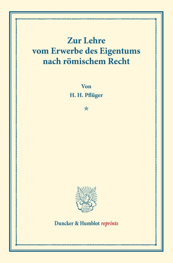 Cover Zur Lehre vom Erwerbe des Eigentums nach römischem Recht