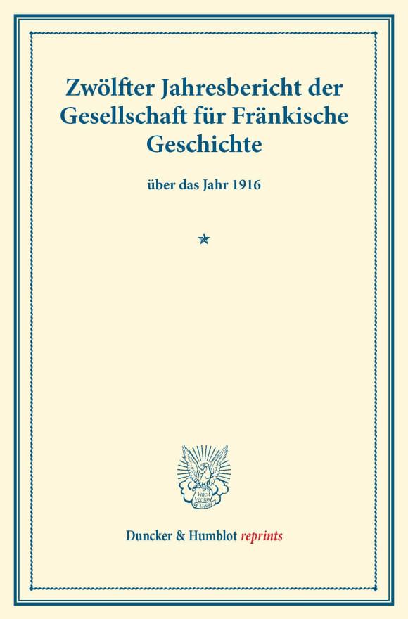 Cover Zwölfter Jahresbericht der Gesellschaft für Fränkische Geschichte