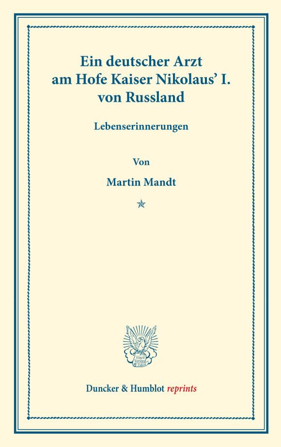 Cover Ein deutscher Arzt am Hofe Kaiser Nikolaus' I. von Russland