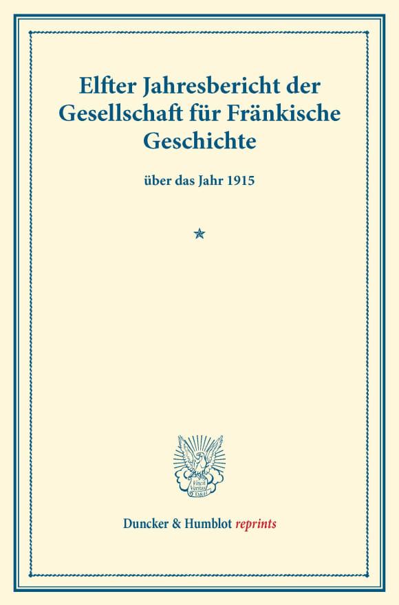 Cover Elfter Jahresbericht der Gesellschaft für Fränkische Geschichte