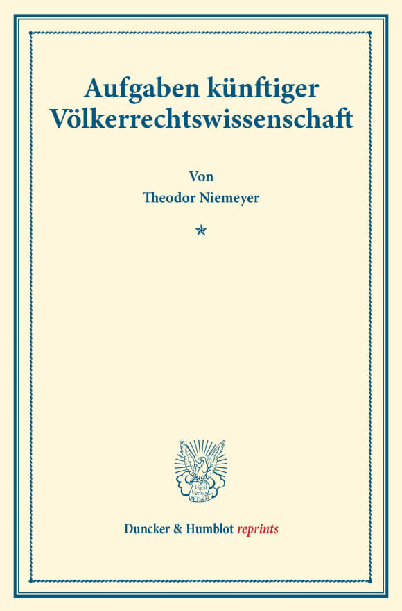 Cover Aufgaben künftiger Völkerrechtswissenschaft