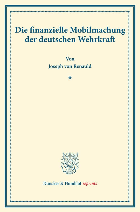 Cover Die finanzielle Mobilmachung der deutschen Wehrkraft