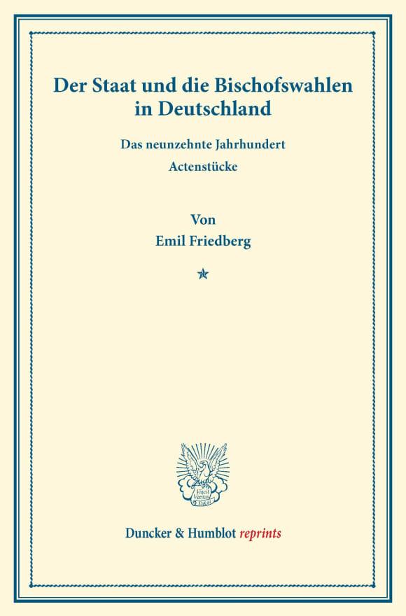 Cover Der Staat und die Bischofswahlen in Deutschland